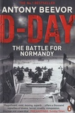 Antony Beevor - D-Day - The battle for Normandy.