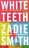 Zadie Smith - White Teeth.