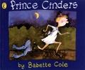 Babette Cole - Prince Cinders.