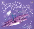 Babette Cole - Long Live Princess Smartypants.