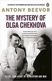 Antony Beevor - The Mystery of Olga Chekhova.