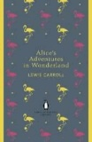 Lewis Carroll - Alice's Adventures in Wonderland and Through the Looking Glass.