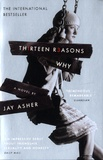 Jay Asher - Thirteen Reasons Why.