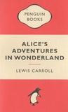 Lewis Carroll - Alice's Adventure in Wonderland.