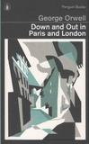 George Orwell - Down and Out in Paris and London.