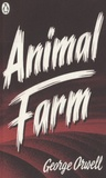 George Orwell - Animal Farm.