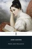 Jane Austen - Pride and Prejudice.