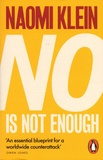 Naomi Klein - No Is Not Enough - Defeating the New Shock Politics.
