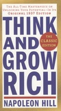 Napoleon Hill - Think and Grow Rich.