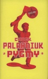 Chuck Palahniuk - Pygmy.
