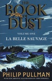 Philip Pullman - The Book of Dust Tome 1 : La Belle Sauvage.