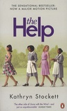 Kathryn Stockett - The Help.