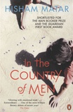 Hisham Matar - In The Country of Men.