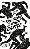 Philip K. Dick - The Man in the High Castle - Penguin Essentials.
