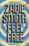 Zadie Smith - Feel Free - Essays.