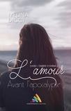 Mélina Dicci - L'amour avant l'apocalypse.