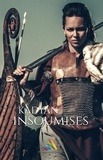 Kadyan Kadyan - Insoumises - Édition intégrale.