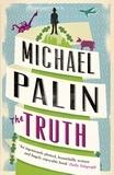 Michael Palin - The Truth.