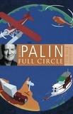 Michael Palin - Full Circle.