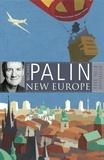 Michael Palin - New Europe.