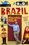 Michael Palin - Brazil.