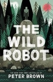 Peter Brown - The Wild Robot.