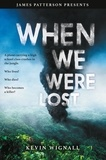 Kevin Wignall et James Patterson - When We Were Lost.