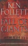 Ken Follett - Fall of Giants.