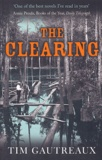 Tim Gautreaux - The Clearing.