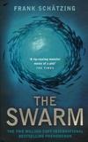 Frank Schätzing - The Swarm.