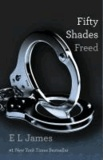 E L James - Fifty Shades 3. Freed.
