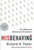 Richard H. Thaler - Misbehaving : The Making of Behavioral Economics.
