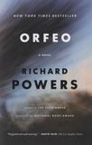 Richard Powers - Orfeo.