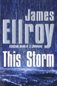 James Ellroy - This Storm.