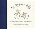 Florence Mars et Pauline Levêque - Say bonjour to the Lady - Parenting with Style, Humor & Love.