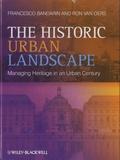Francesco Bandarin - The Historic Urban Landscape - Managing Heritage in an Urban Century.
