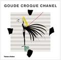 Jean-Paul Goude et Patrick Mauriès - Goude croque Chanel.