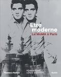 Quentin Bajac et Michelle Elligott - Etre moderne : le MOMA à Paris.
