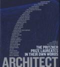 Kazuyo Sejima et Ryue Nishizawa - Architect : the pritzker prize laureates in their own words.
