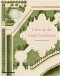 Stephen Anderton - Lives of the great gardeners.