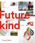 Futurekind : design by and for the people / Robert Phillips | Phillips, Robert
