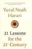 Yuval Noah Harari - 21 Lessons for the 21st Century.