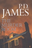 P. D. James - The murder room.