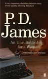 P. D. James - An Unsuitable Job for a Woman.