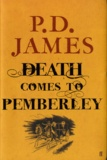 P. D. James - Death Comes to Pemberley.