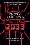 Dmitry Glukhovsky - Metro 2033.