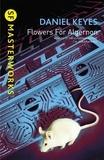 Daniel Keyes - Flowers for Algernon.