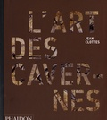 Jean Clottes - L'art des cavernes préhistoriques.