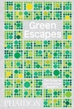 Toby Musgrave - Green Escapes - The Guide to Secret Urban Gardens.
