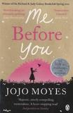 Me before you / Jojo Moyes | Moyes, Jojo. Auteur